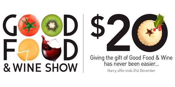 Good Food & Wine Show Ticket Offer for Good Food amp Wine Show 2014 Lifestyle FOOD
