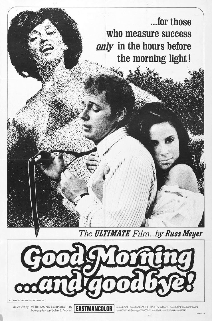 Good Morning and... Goodbye! Good Morningand Goodbye 1967 The Grindhouse Cinema Database
