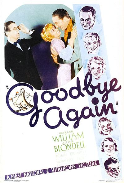 Goodbye Again (1933 film) Goodbye Again 1933 Review with Warren William Joan Blondell and