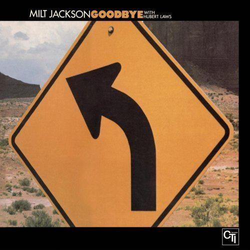 Goodbye (Milt Jackson album) httpsimagesnasslimagesamazoncomimagesI5