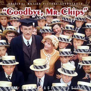 Goodbye, Mr. Chips (1969 film) Petula Clark Peter OToole John Williams Leslie Bricusse