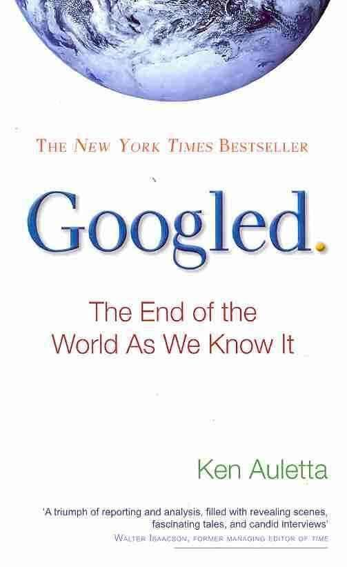 Googled: The End of the World as We Know It t1gstaticcomimagesqtbnANd9GcS6TLx7FByp2sLiwH