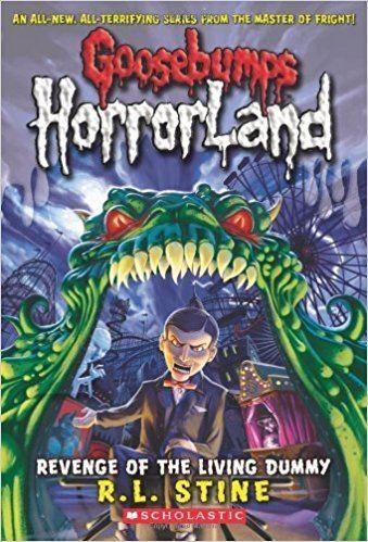 Goosebumps HorrorLand Revenge of the Living Dummy Goosebumps HorrorLand No 1 R L
