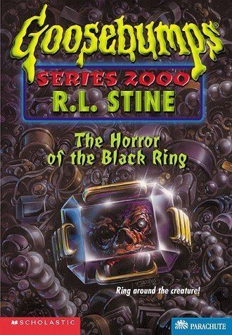 Goosebumps Series 2000 The Horror of the Black Ring Goosebumps Series 2000 No 18 R L