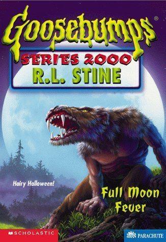 Goosebumps Series 2000 Full Moon Fever 22 Goosebumps Series 2000 by R L Stine Rent