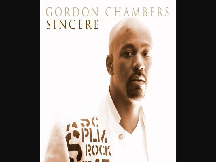 Gordon Chambers Gordon Chambers A Song For You off the album sincere