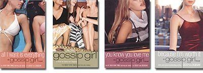 Gossip Girl (novel series) Gossip Girl The New Young Adult Novel Adolescence Plus Wealth