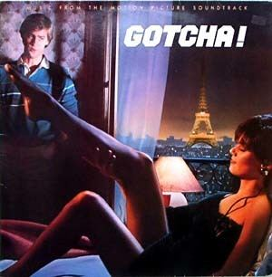Gotcha! (1985 film) Gotcha Soundtrack details SoundtrackCollectorcom