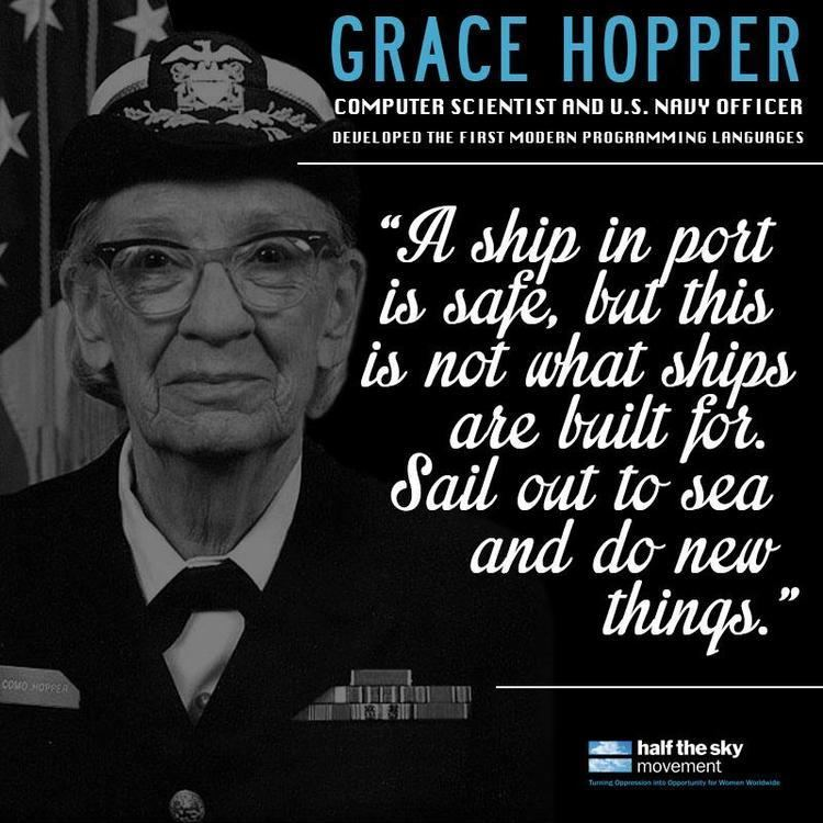 Grace Hopper Grace Hopper a computer scientist and US Navy officer developed the