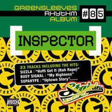 Greensleeves Rhythm Album 85: Inspector httpsuploadwikimediaorgwikipediaenthumb5