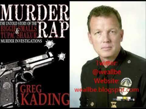Greg Kading Did Puffy Kill 2pac and Suge Killed Biggie Murder Rap The Greg