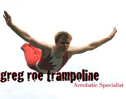 Greg Roe Greg Roe Trampoline