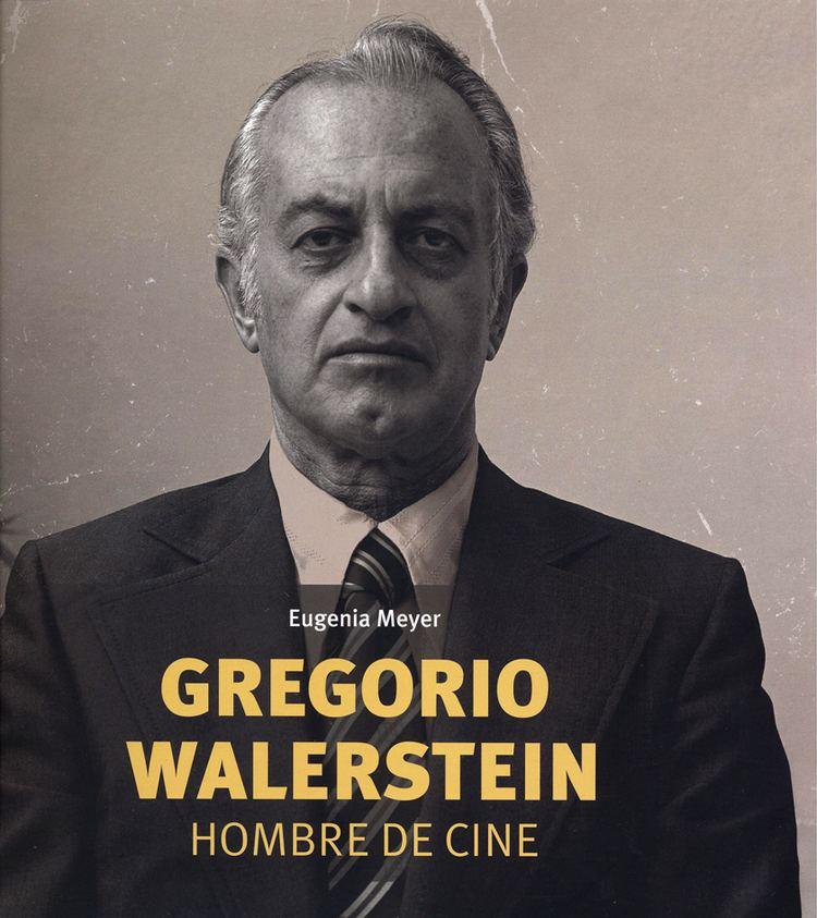 Gregorio Walerstein wwwfondodeculturaeconomicacomportadasFEP9000