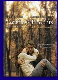 Griffin & Phoenix (2006 film) Griffin and Phoenix