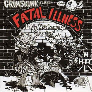 GrimSkunk Plays... Fatal Illness httpsuploadwikimediaorgwikipediaen889Gri