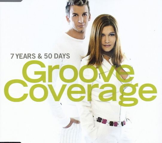 Groove Coverage Cover art for the Groove Coverage 7 Years amp 50 Days Trance lyric