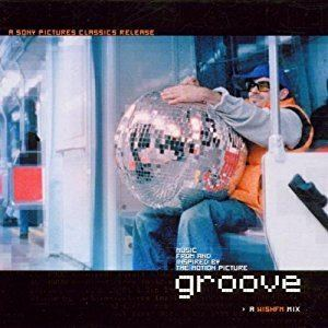 Groove (film) Various Artists Various Artists Soundtracks Groove 2000 Film