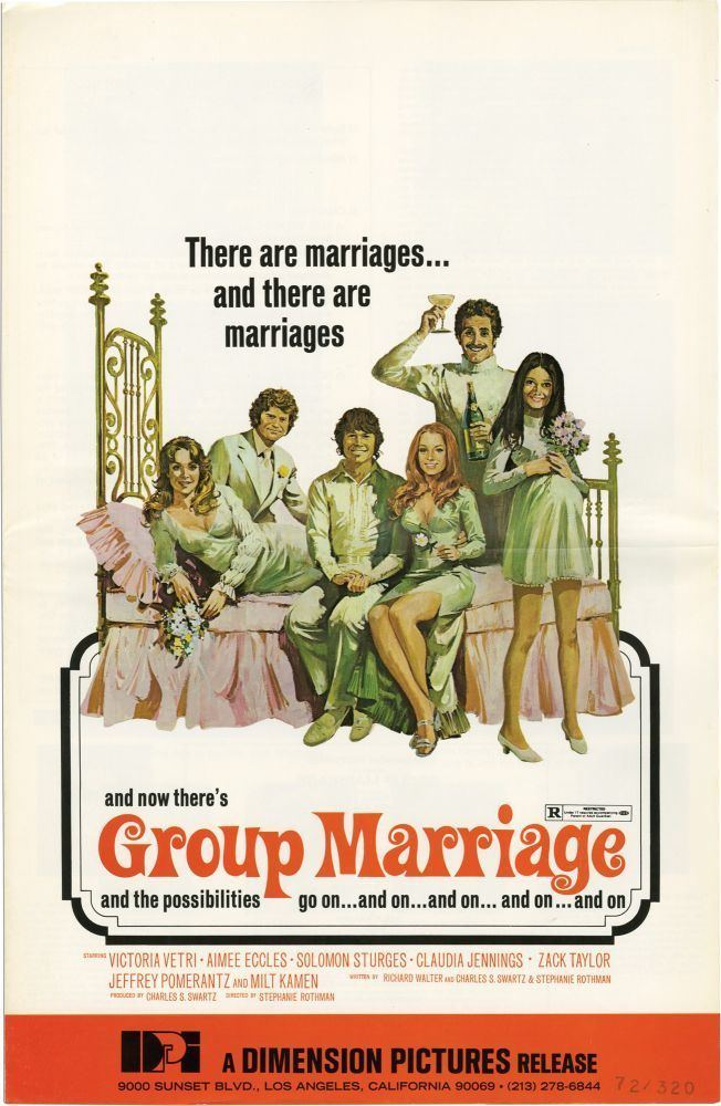 Group Marriage Group Marriage Stephanie Rothman screenwriter director Richard