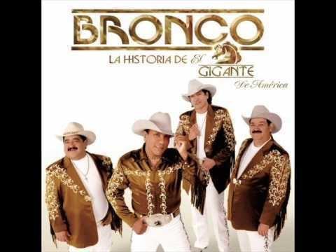 Grupo Bronco NailaGRUPO BRONCO YouTube