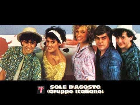 Gruppo Italiano SOLE D39AGOSTO Gruppo Italiano YouTube