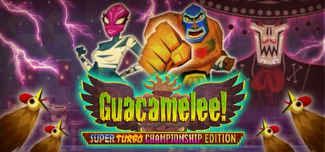Guacamelee! Guacamelee Super Turbo Championship Edition on Steam