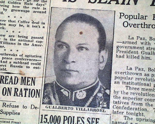 Gualberto Villarroel Gualberto Villarroel of Bolivia assassinated