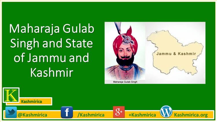 Gulab Singh Maharaja Gulab Singh and State of Jammu and Kashmir Kashmirica