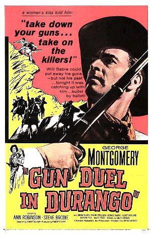 Gun Duel in Durango Gun Duel in Durango 1957 Once Upon a Time in a Western