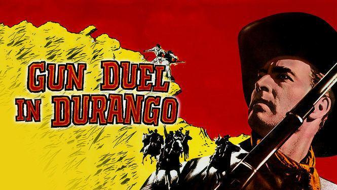 Gun Duel in Durango Is Gun Duel in Durango available to watch on Netflix in America