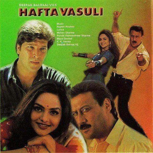 Hafta Vasuli Hafta Vasuli songs Hindi Album Hafta Vasuli 1998