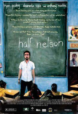 Half Nelson (film) Half Nelson film Wikipedia
