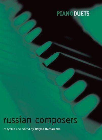 Halyna Ovcharenko Piano Duets Russian Composers Halyna Ovcharenko Oxford