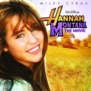 Hannah Montana: The Movie Hannah Montana The Movie soundtrack Wikipedia