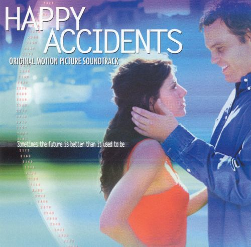 Happy Accidents Happy Accidents Original Soundtrack Songs Reviews Credits