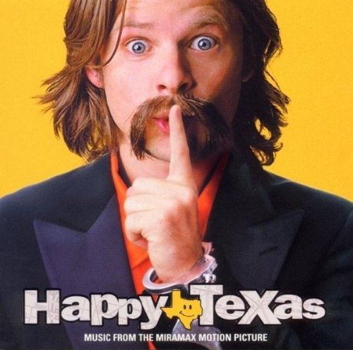 Happy, Texas (film) Happy Texas Original Soundtrack Songs Reviews Credits AllMusic