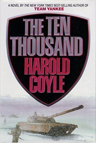 Harold Coyle Amazoncom The Ten Thousand Part I 9780786109289 Harold Coyle