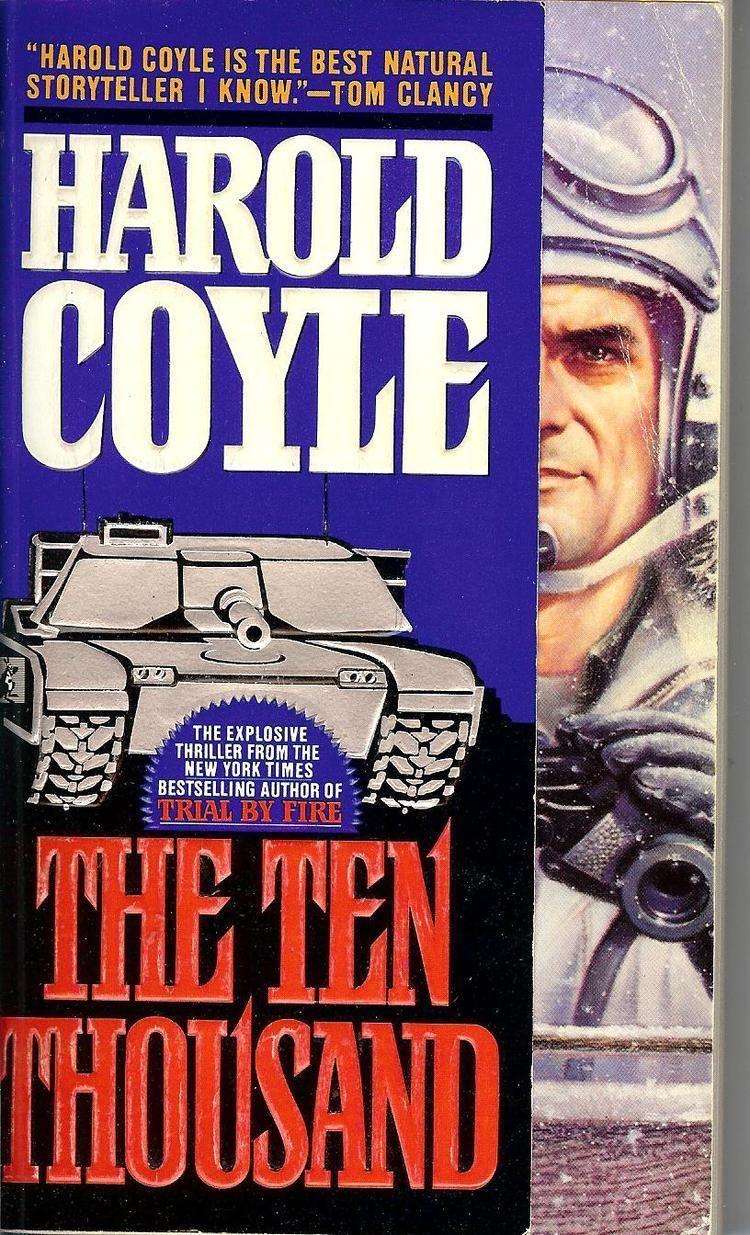 Harold Coyle The Ten Thousand Coyle Harold