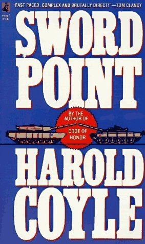 Harold Coyle Sword Point Harold Coyle 9780671737122 Amazoncom Books