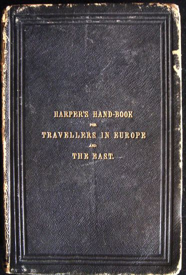 Harper's Hand-Book for Travellers