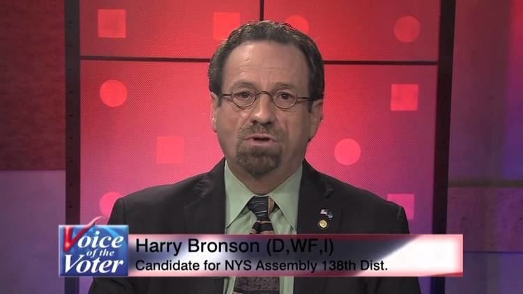 Harry Bronson Harry B Bronson DWFI Candidate for the 138th State Assembly