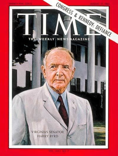 Harry F. Byrd TIME Magazine Cover Sen Harry F Byrd Aug 17 1962