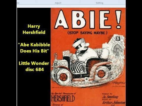 Harry Hershfield Harry Hershfield comic monologue quotAbe Kabibble Does His