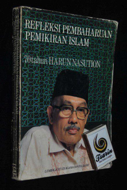 Harun Nasution TSARIN DAN BUKU LANGKA Refleksi Pembaharuan Pemikiran
