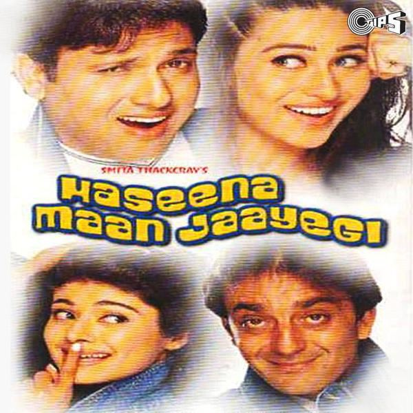Haseena Maan Jayegi Movie Mp3 Songs 1999 Bollywood Music