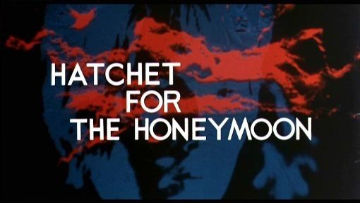 Hatchet for the Honeymoon Hatchet for the Honeymoon 1970 DVD review at Mondo Esoterica