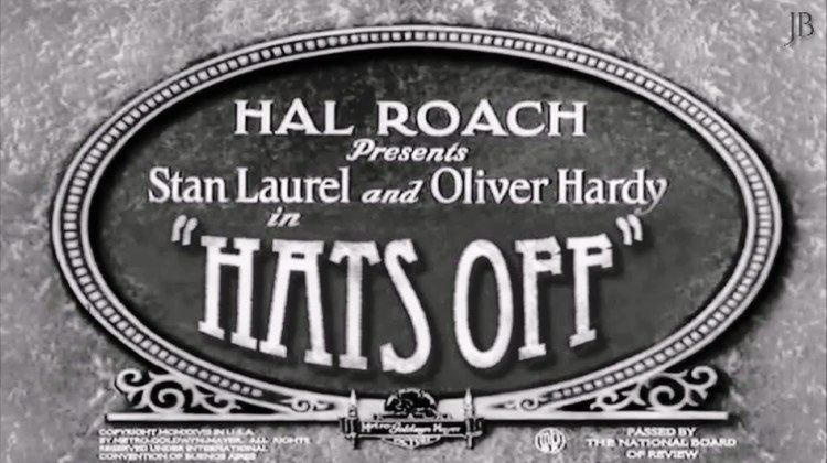 Hats Off (1927 film) Laurel Hardy Hats Off 1927 Reconstruction 2016 YouTube