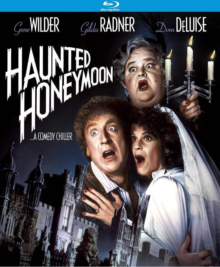 Haunted Honeymoon New Release Date for Gene Wilders HAUNTED HONEYMOON Bluray Daily