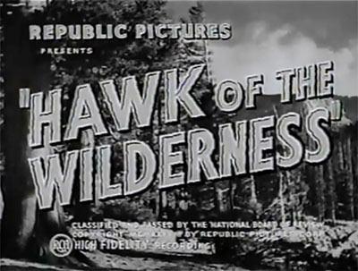 Hawk of the Wilderness Hawk of the Wilderness The Files of Jerry Blake