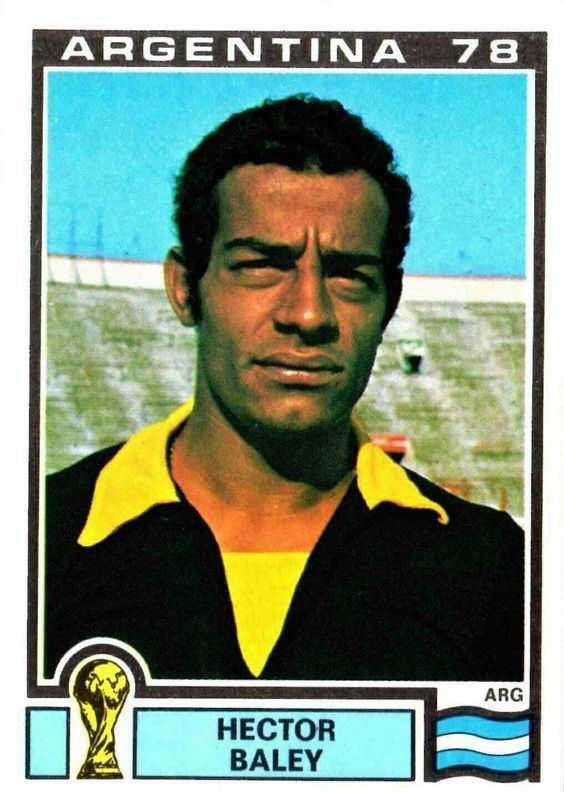 Héctor Baley Argentina goalkeeper Hector Baley 1978 World Cup Finals card