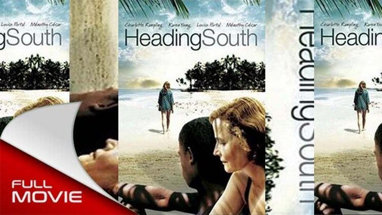 Heading South Heading South FULL MOVIE YouTube
